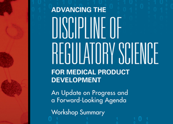Graphic for Advancing the Discipline of Regulatory Science